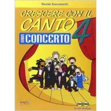 Crescere con il canto con CD Audio: volume 4