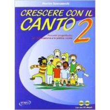 Crescere con il canto con 2 CD Audio volume 2