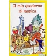 IL MIO PRIMO QUADERNO DI MUSICA PENTAGRAMMATO